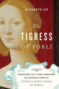 The-Tigress-of-Forli-Lev-Elizabeth-9780151012992
